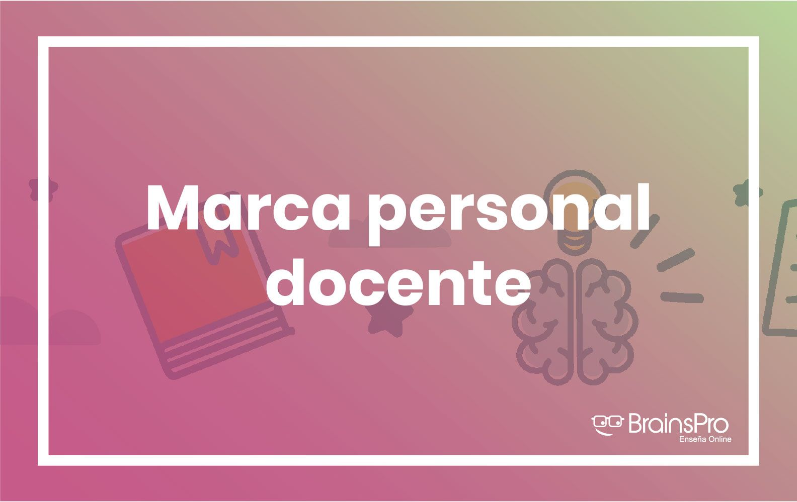 Marca personal docente