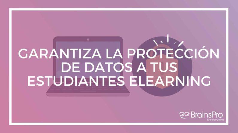 Conseguir la protección de datos en elearning