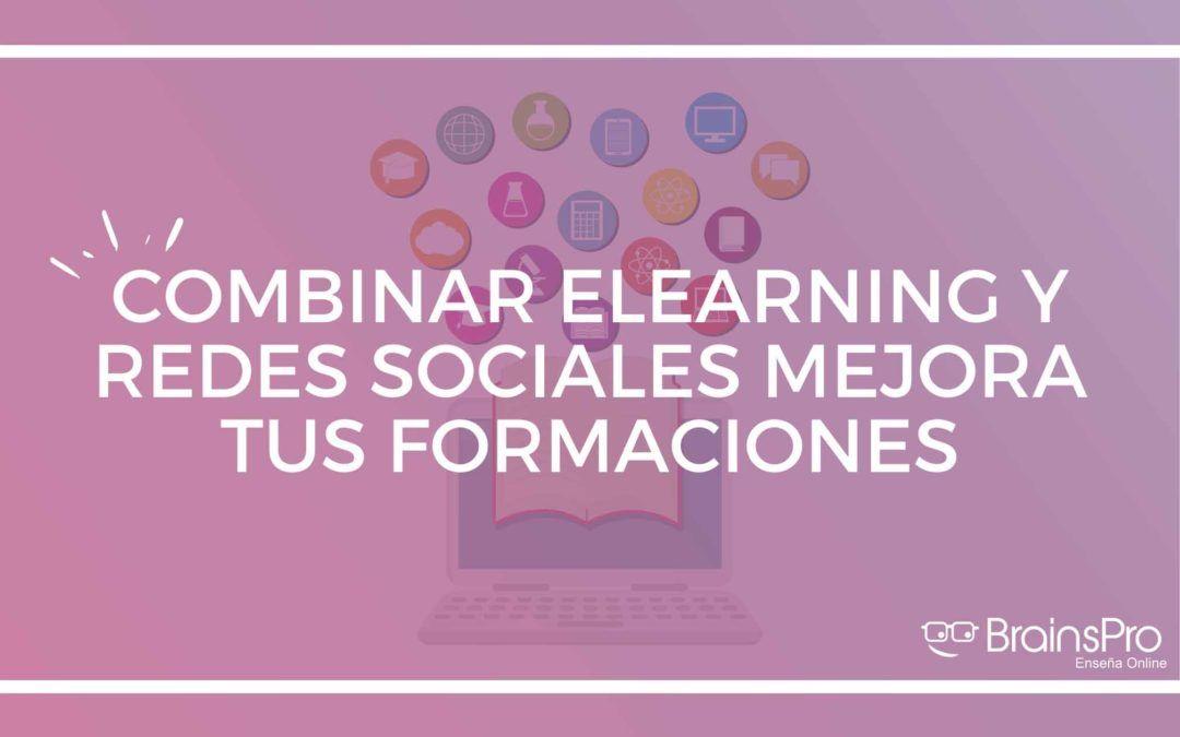 Combinar elearning y redes sociales mejora tus formaciones