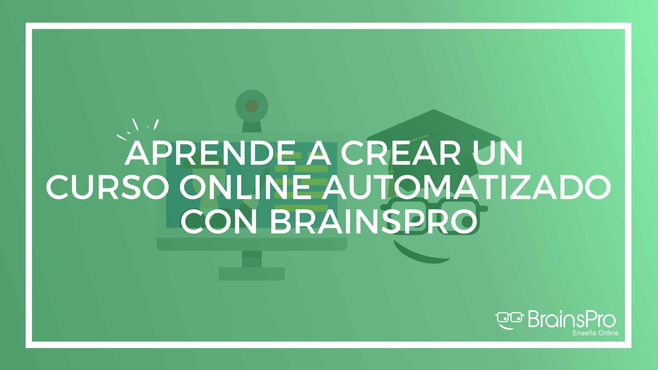 Cómo crear un curso online automatizado