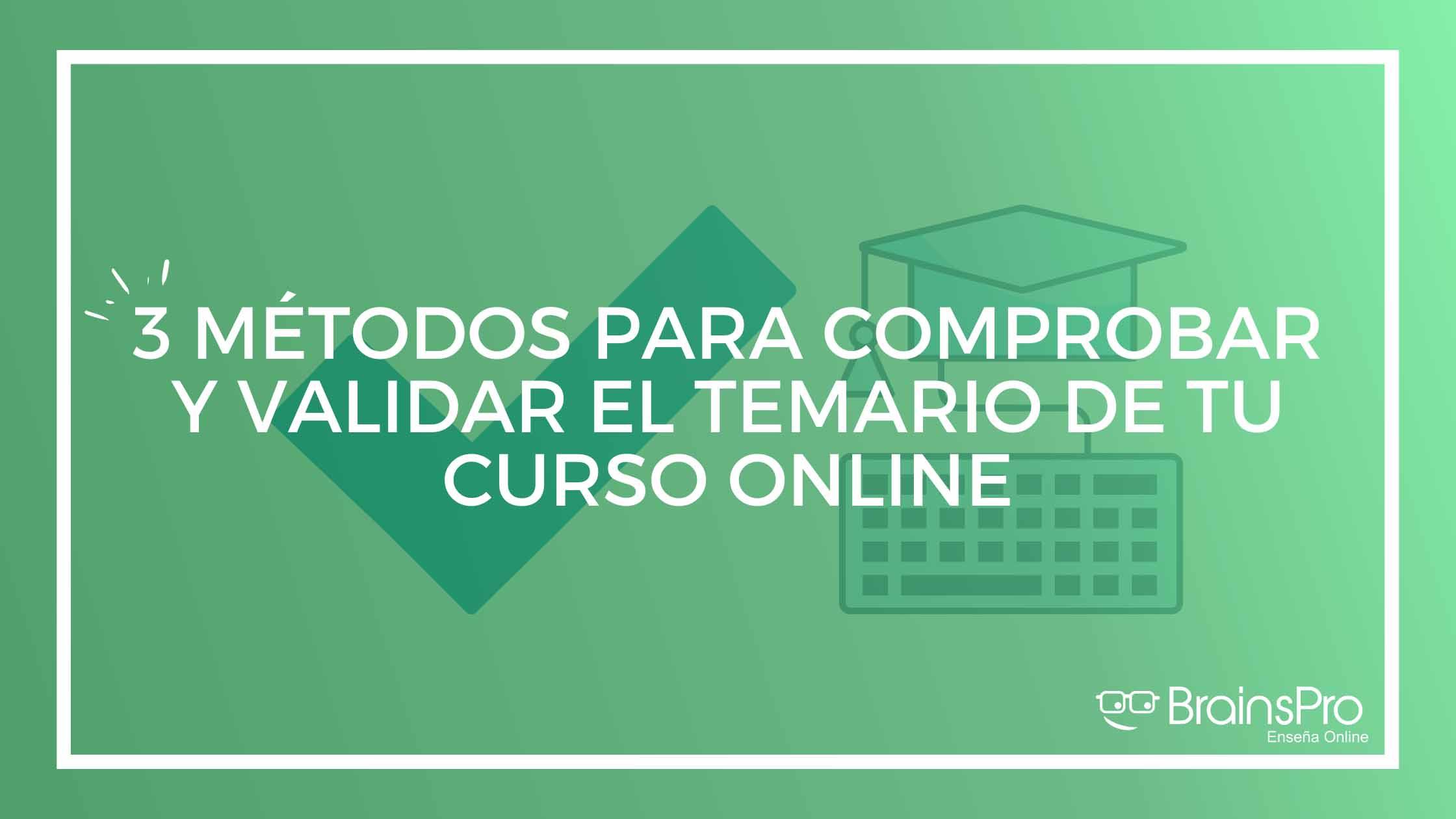 Cómo validar el temario de tu curso online