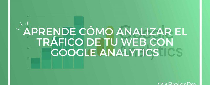 Controlar tráfico web con Google Analytics