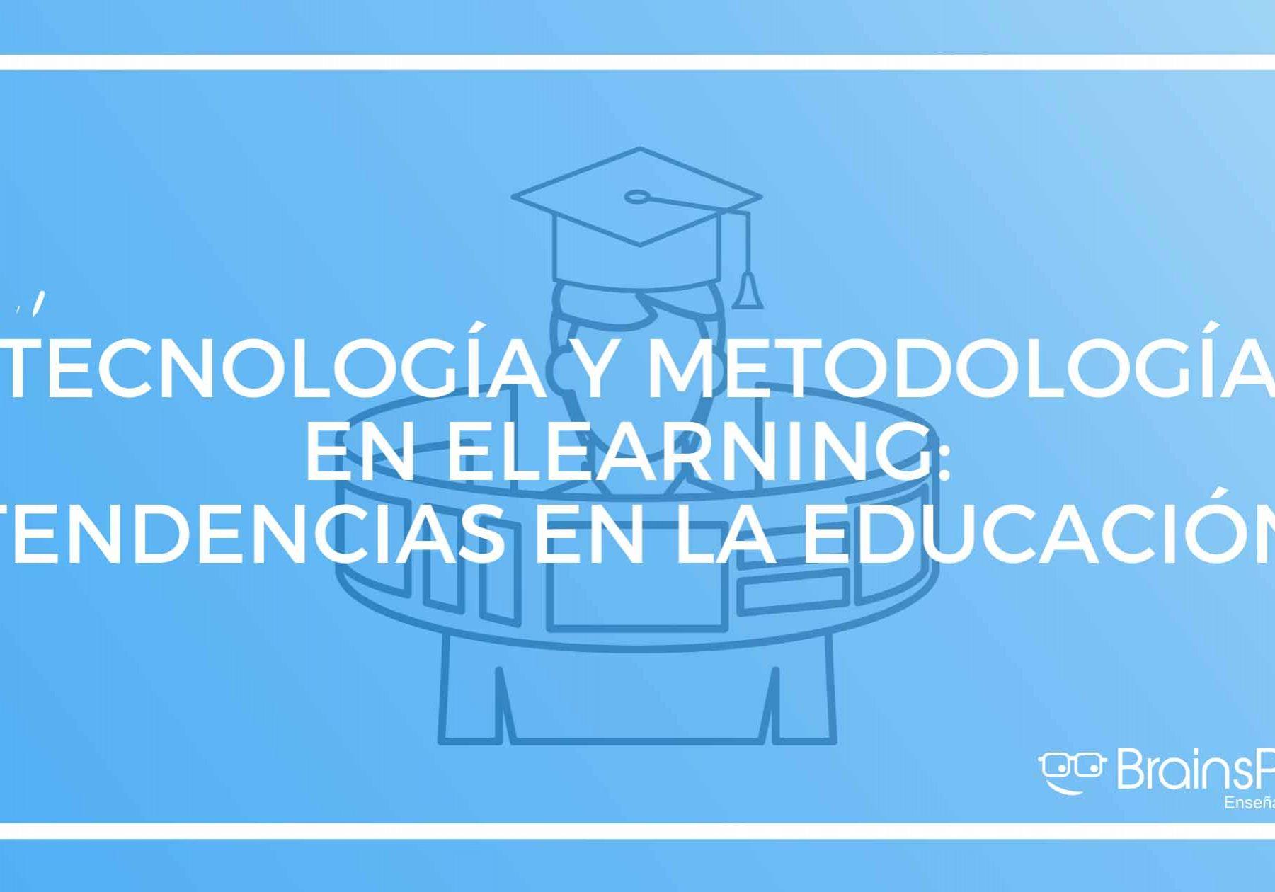 Cómo poner en práctica la tecnología y la metodología elearning